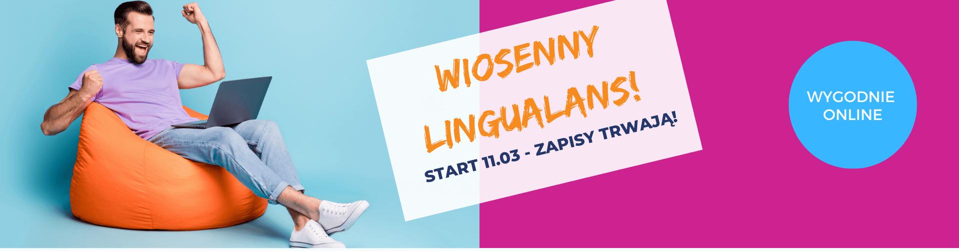 Szkoła Języków Obcych Lingualand - pora na Lingualans