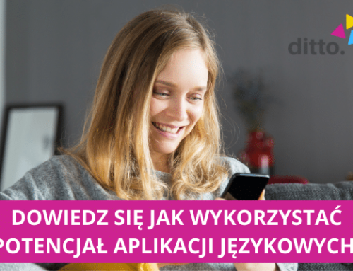 Ucz się wygodniej! Dowiedz się jak w pełni wykorzystać programy i aplikacje do nauki języków!